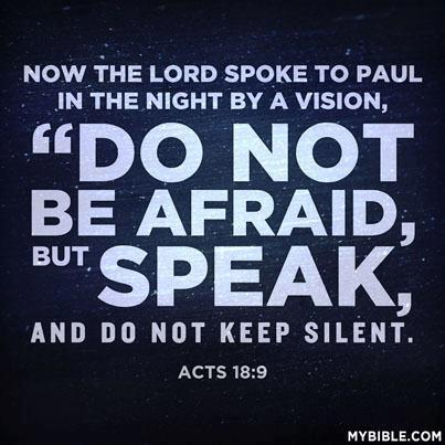 DO NOT BE AFRAID BUT SPEAK