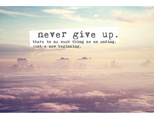Never give up 15